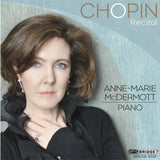 Anne-Marie McDermott: Chopin Recital <BR> BRIDGE 9359