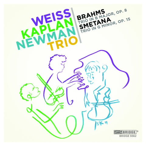 Weiss-Kaplan-Newman Trio - Music of Brahms and Bedrich Smetana <BR> BRIDGE 9362