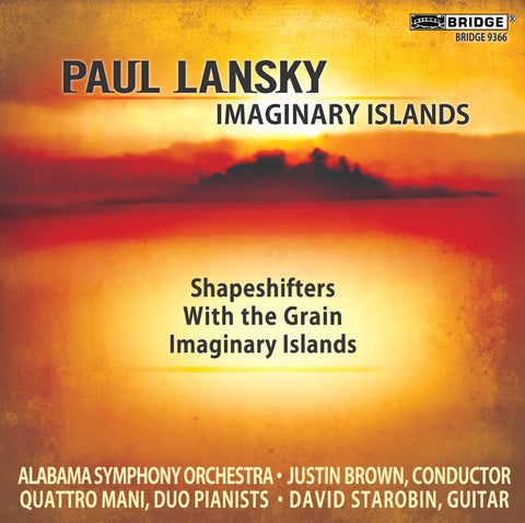 Paul Lansky: Imaginary Islands (VOL. 11) <BR> BRIDGE 9366
