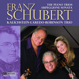 "Franz Schubert: The Piano Trios & ""Arpeggione"" Sonata <BR> BRIDGE 9376A/B"