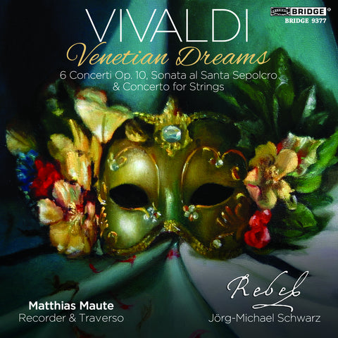 Antonio Vivaldi: Venetian Dreams <BR> BRIDGE 9377