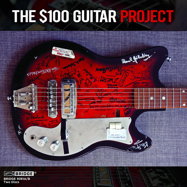 The 100 Guitar Project BRIDGE 9381A B Bridge Records