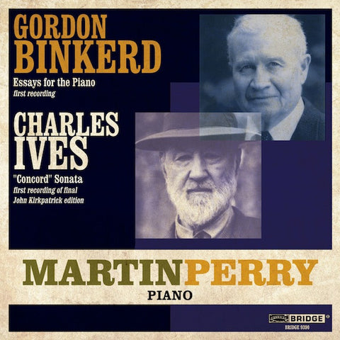Martin Perry performs Binkerd & Ives <BR> BRIDGE 9390