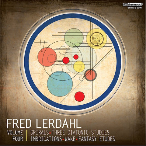 Fred Lerdahl, Vol. 4 <BR> BRIDGE 9391