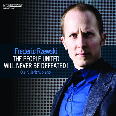 Rzewski: 'The People United' <BR> BRIDGE 9392