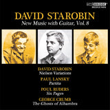 David Starobin: New Music with Guitar, Vol. 8 <BR> BRIDGE 9404