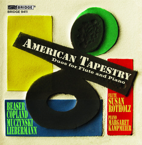 American Tapestry: Duos for Flute & Piano <BR> BRIDGE 9411