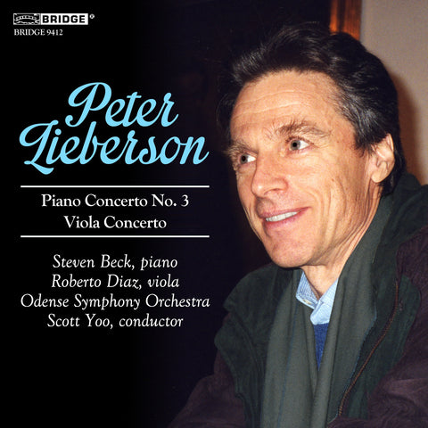 The Music of Peter Lieberson, Volume 3 <BR> BRIDGE 9412