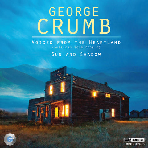 Complete George Crumb Edition, Vol. 16 <BR> BRIDGE 9413