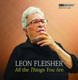 Leon Fleisher: All the Things You Are <BR> BRIDGE 9429