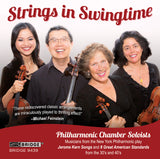 Strings in Swingtime - Philharmonic Chamber Soloists <BR> BRIDGE 9439