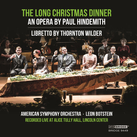Paul Hindemith: The Long Christmas Dinner <BR> BRIDGE 9449