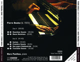 Pierre Boulez: The Complete Music for Solo Piano <br> Marc Ponthus, piano <br> BRIDGE 9456A/B