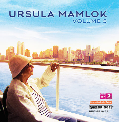 Ursula Mamlok, Vol. 5 <br> BRIDGE 9457