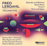 Music of Fred Lerdahl, Vol. 5 <br> BRIDGE 9484