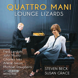 Quattro Mani: Lounge Lizards <br> BRIDGE 9486