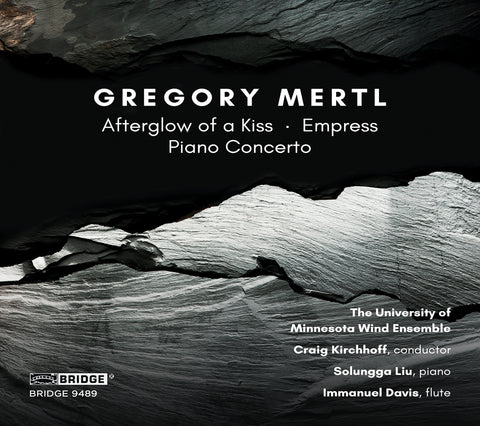 Music of Gregory Mertl  <br> BRIDGE 9489