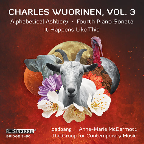 Charles Wuorinen, Vol. 3 <br> BRIDGE 9490