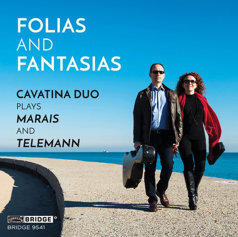Folias and Fantasias <br> Cavatina Duo <br> BRIDGE 9541