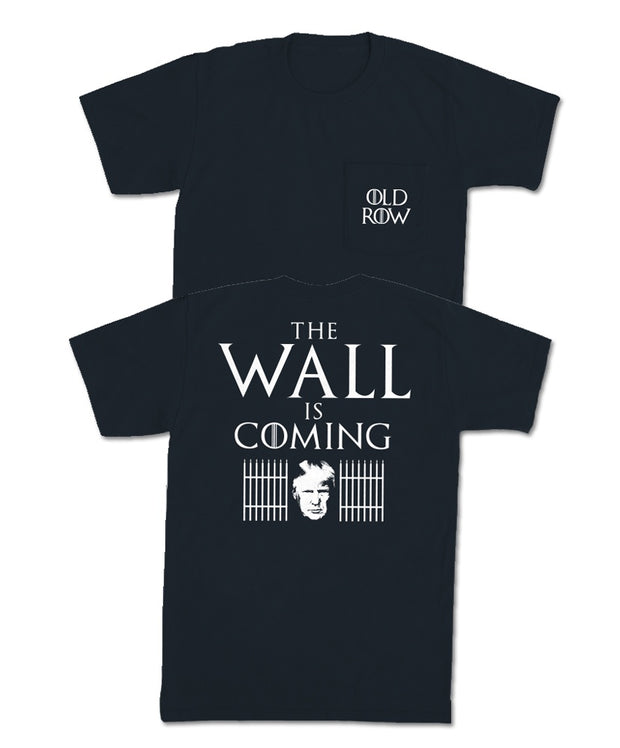 Old Row - The Wall is Coming