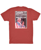 Rowdy Gentleman - Damn It Feels Good Tee