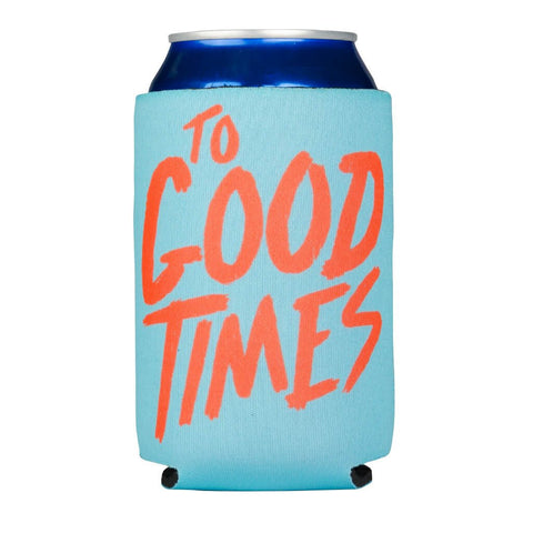 Rowdy Gentleman - To Good Times Beer Sleeve