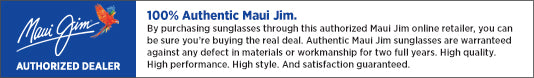 Shades is an authorized Maui Jim Dealer