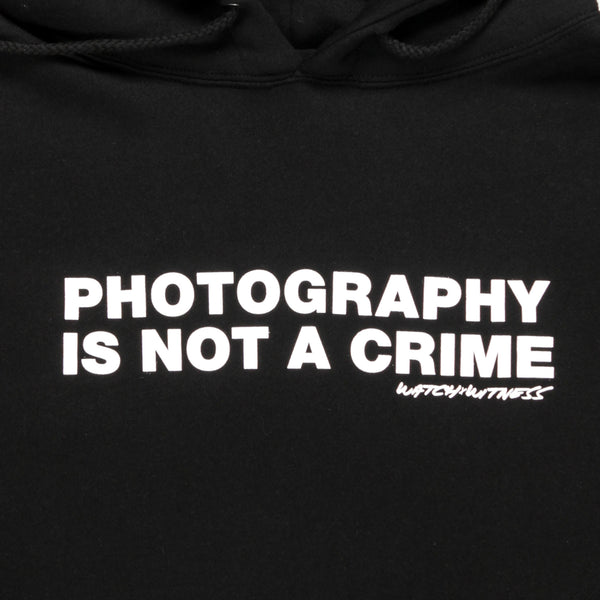 PHOTOGRAPHY IS NOT A CRIME HOODIE