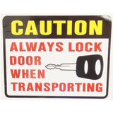 "Decal, ""CAUTION - Always Lock Door When Transporting"""