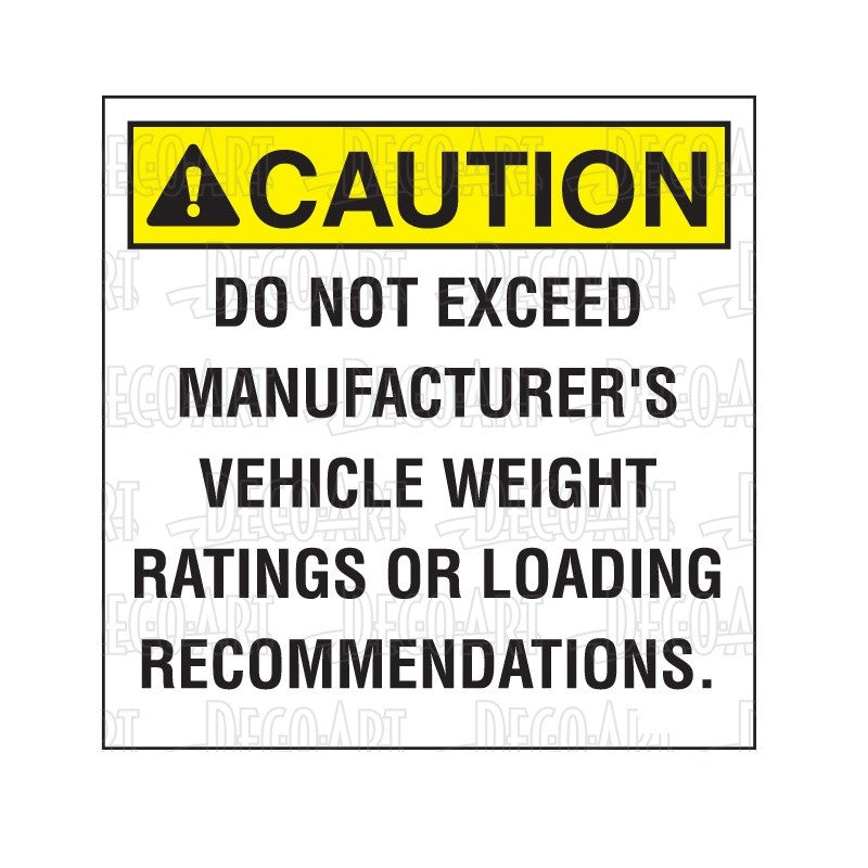 "Decal, ""CAUTION - Do not exceed..."""