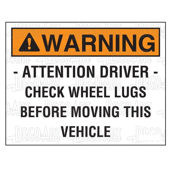 "Decal, ""WARNING - Attention driver - Check Wheel Lugs..."""