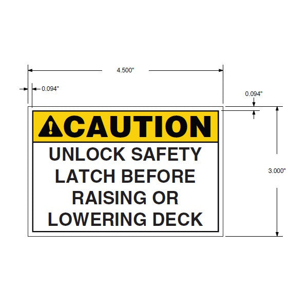 "Decal, ""CAUTION - Unlock safety latch..."""