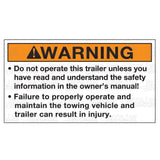 "Decal, ""WARNING - Do not operate this trailer unless..."""