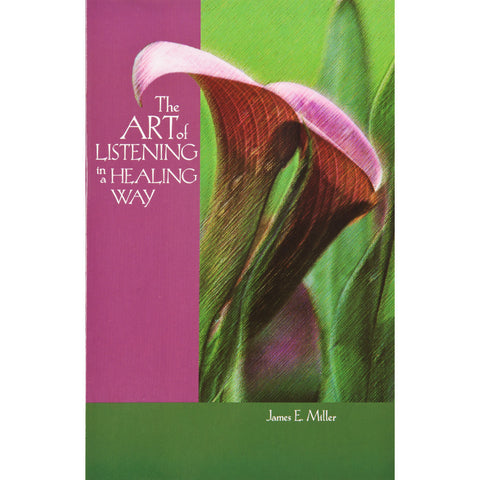 The Art of Listening in a Healing Way - The Book