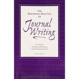 Learn the value and specific practices of journaling.