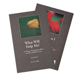 What Will Help Me? & How Can I Help?—The Double Book