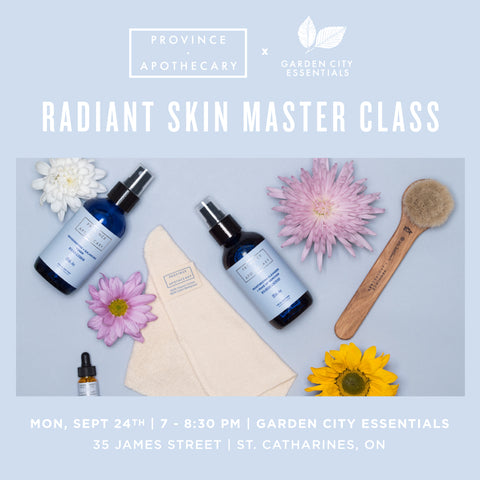 Garden City Essentials Radiant Skin Masterclass