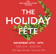 Holiday Fête at the Bay Adelaide Centre