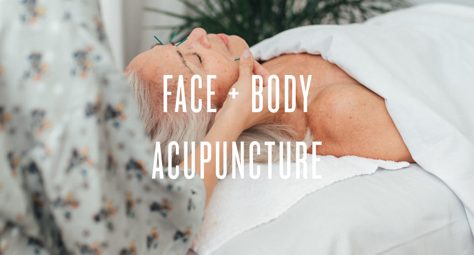 Face + Body Acupuncture
