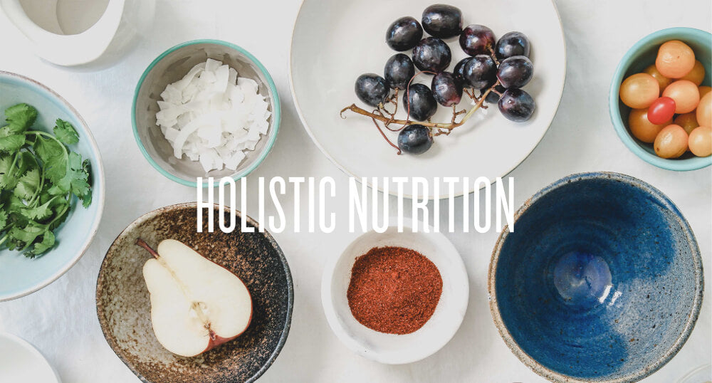 Holistic Nutrition