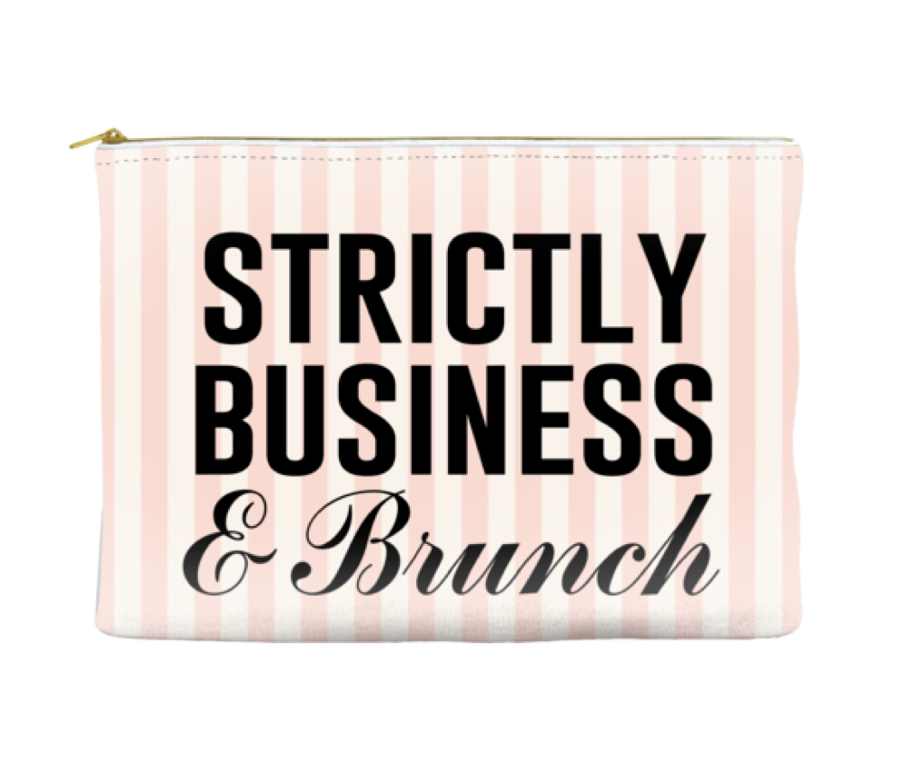 Strictly Business & Brunch - Pouch