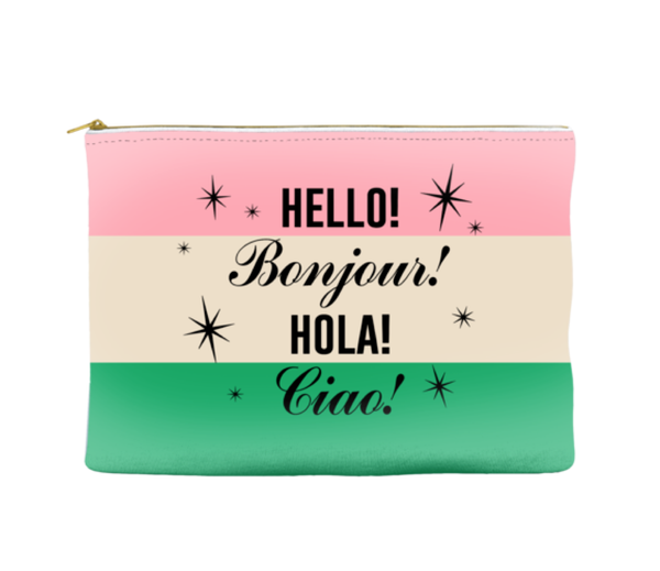 Hello Bonjour Hola Ciao! - Travel Makeup Pouch