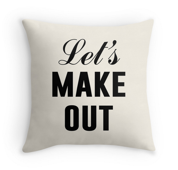 Let's Make Out- Decor Pillow (more colors)