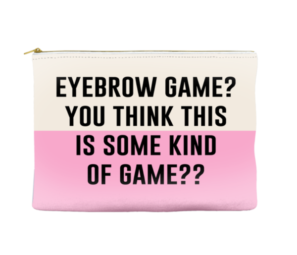 Eyebrow Game - Pouch (more colors)