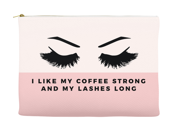 I Like My Coffee Strong and My Lashes Long Makeup Bag, Makeup Pouch, Custom Bag (More Colors)