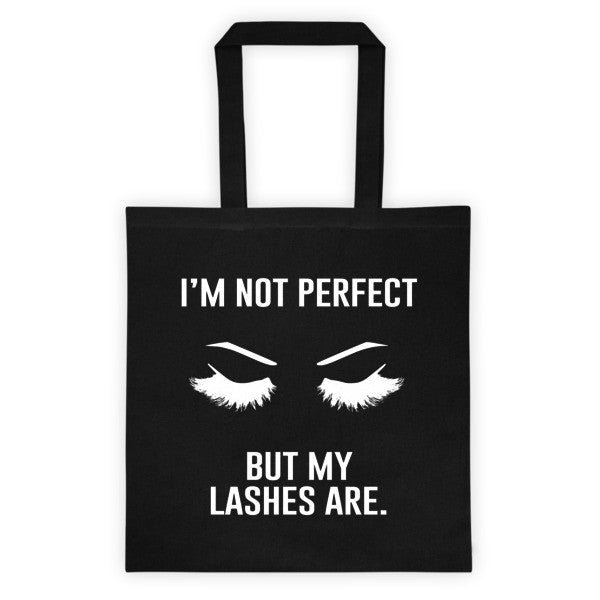 I'm Not Perfect But My Lashes Are Tote Bag - Black