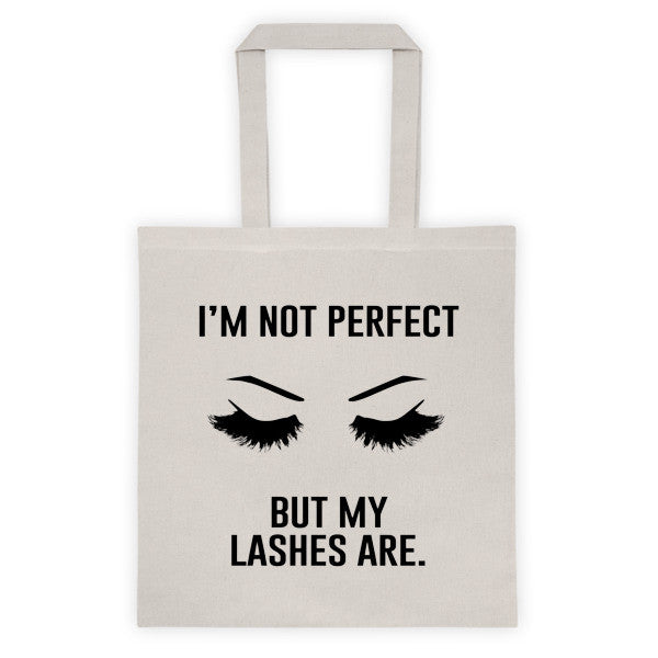 I'm Not Perfect But My Lashes Are Tote bag - Natural