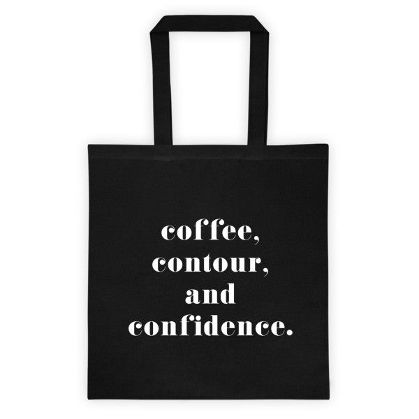 Coffee, Contour, and Confidence Tote bag - Black