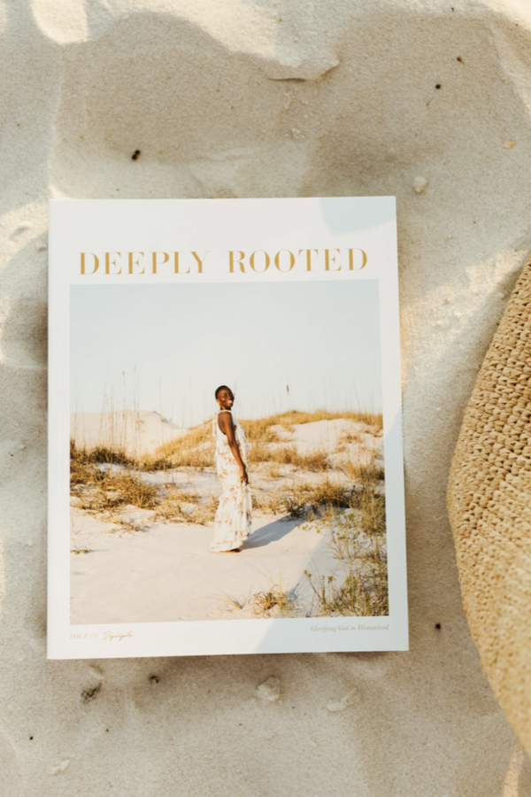 Deeply Rooted Issue 15: Disciple