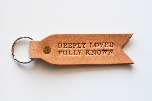 Deeply Loved Fully Known Keychain